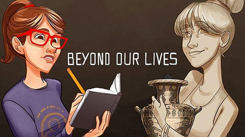 Scarica Beyond our lives gratis per Android.
