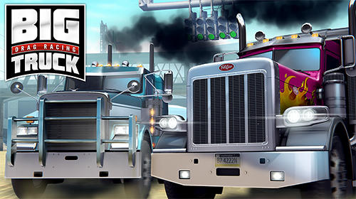 Scarica Big truck drag racing gratis per Android 6.0.