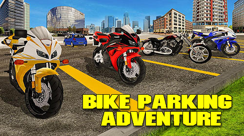 Scarica Bike parking adventure 3D gratis per Android.