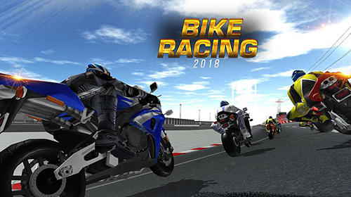 Scarica Bike racing 2018: Extreme bike race gratis per Android 4.0.3.