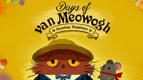 Scarica Days of van Meowogh gratis per Android.