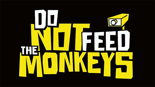 Scarica Do not feed the monkeys gratis per Android.