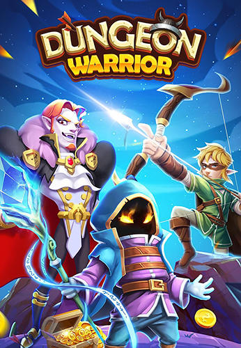 Scarica Dungeon warrior: Idle RPG gratis per Android.
