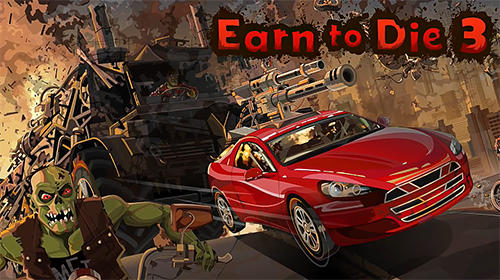 Scarica Earn to die 3 gratis per Android 4.2.