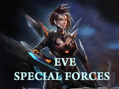 Scarica Eve special forces gratis per Android.