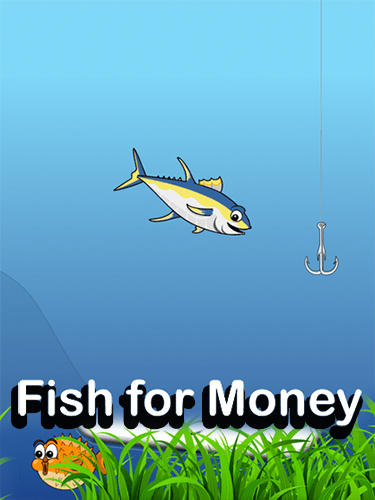 Scarica Fish for money gratis per Android 4.2.