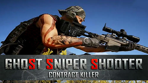 Scarica Ghost sniper shooter: Contract killer gratis per Android.