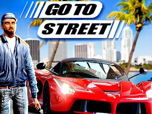 Scarica Go to street gratis per Android.
