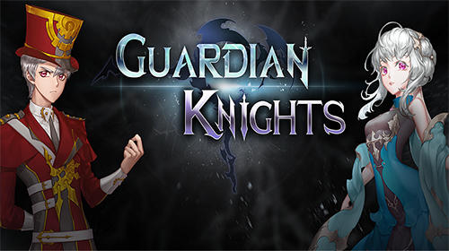 Scarica Guardian knights gratis per Android.
