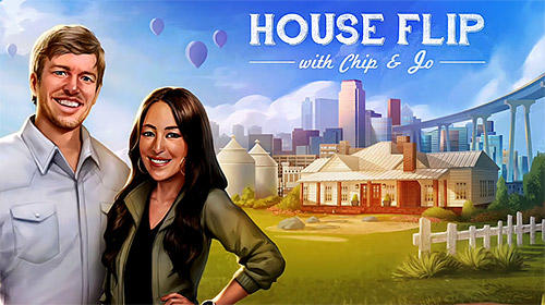 Scarica House flip with Chip and Jo gratis per Android.
