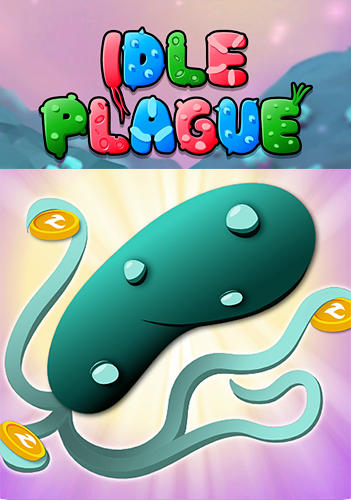 Scarica Idle plague gratis per Android 6.0.