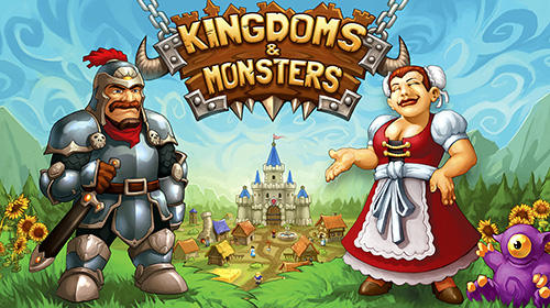 Scarica Kingdoms and monsters gratis per Android.