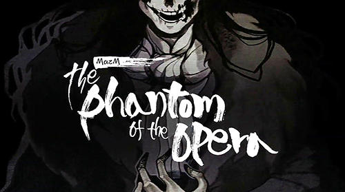 Scarica MazM: The phantom of the opera gratis per Android.