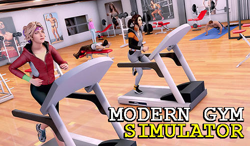Scarica Modern gym simulator gratis per Android.