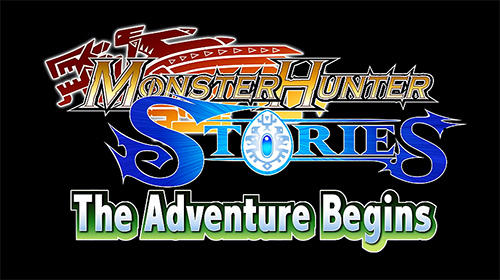 Scarica Monster hunter stories: The adventure begins gratis per Android.