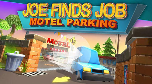 Scarica Motel parking: Joe finds job gratis per Android.