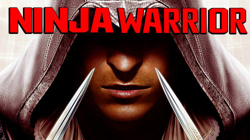 Scarica Ninja warrior: Creed of ninja assassins gratis per Android 4.3.