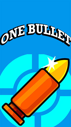 Scarica One bullet gratis per Android.