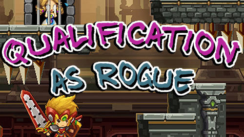 Scarica Qualification as rogue gratis per Android.