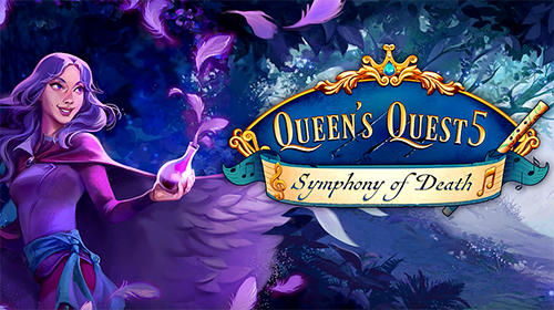 Scarica Queen's quest 5: Symphony of death gratis per Android.