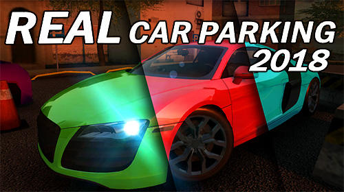 Scarica Real car parking 2018 gratis per Android.
