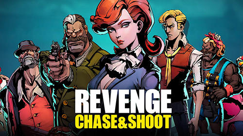 Scarica Revenge: Chase and shoot gratis per Android.