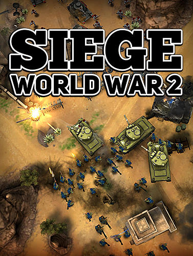 Scarica Siege: World war 2 gratis per Android.