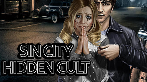 Scarica Sin city: Hidden cult gratis per Android.