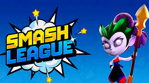 Scarica Smash league gratis per Android.