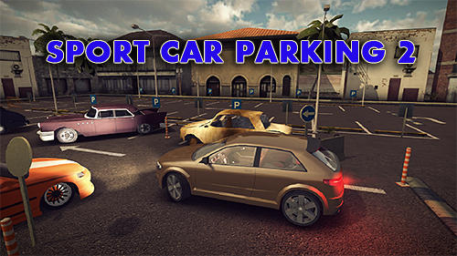 Scarica Sport car parking 2 gratis per Android.