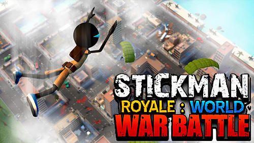 Scarica Stickman royale: World war battle gratis per Android 4.3.