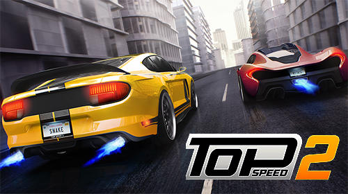 Scarica Top speed 2: Drag rivals and nitro racing gratis per Android.