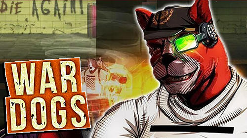 Scarica War dogs: Red's return gratis per Android 5.1.