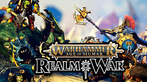 Scarica Warhammer. Age of Sigmar: Realm war gratis per Android.