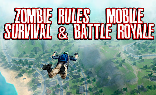 Scarica Zombie rules: Mobile survival and battle royale gratis per Android.