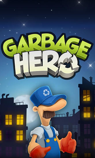 Garbage hero
