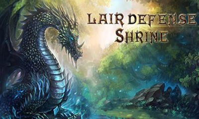 Lair Defense: Shrine