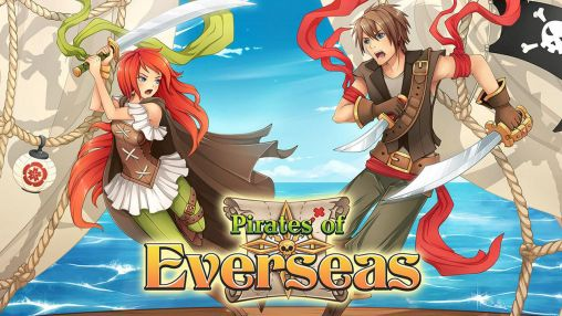 Scarica Pirates of Everseas gratis per Android 4.0.1.