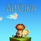 Con gioco Burn the Rope Worlds per Android scarica gratuito Aurora sul telefono o tablet.