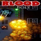 Con gioco Car transporter per Android scarica gratuito Blood bolt: Arcade shooter sul telefono o tablet.