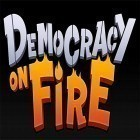 Con gioco Big Top THD per Android scarica gratuito Democracy on fire sul telefono o tablet.
