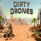 Con gioco Burn the Rope Worlds per Android scarica gratuito Dirty drones sul telefono o tablet.