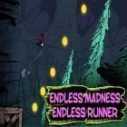 Con gioco Does not commute per Android scarica gratuito Endless madness: Endless runner game free sul telefono o tablet.