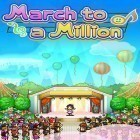Con gioco Chain Surfer per Android scarica gratuito March to a million sul telefono o tablet.
