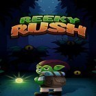Con gioco Please wake up, hero per Android scarica gratuito Reeky rush sul telefono o tablet.