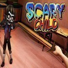 Con gioco Horse world 3D: My riding horse per Android scarica gratuito Scary child sul telefono o tablet.