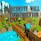 Con gioco Party of heroes per Android scarica gratuito Security wall construction game sul telefono o tablet.