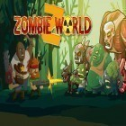 Con gioco Be a legend: Football per Android scarica gratuito Zombie world: Tower defense sul telefono o tablet.