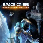 Con gioco Devil Hunter per Android scarica gratuito Adventure escape: Space crisis sul telefono o tablet.