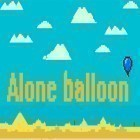 Con gioco Speed racing: Ultimate per Android scarica gratuito Alone balloon sul telefono o tablet.